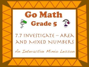 Go Math Interactive Mimio Lesson 7.7 Investigate - Area an