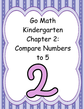 Go Math Kindergarten Chapter 2 Version 2015