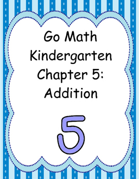 Go Math Kindergarten Chapter 5 version 2015
