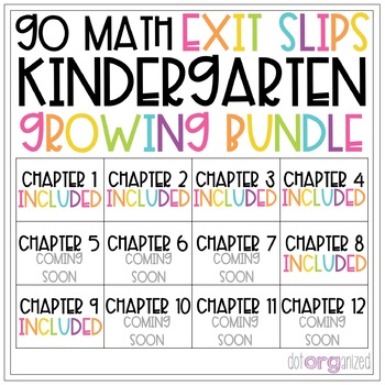 Go Math Kindergarten Exit Slips Chapter 1-12 Year Long GROWING BUNDLE