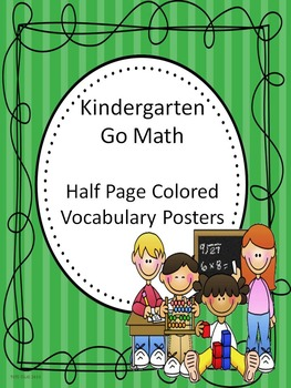 Go Math Kindergarten Half Page Colored Vocabulary Posters
