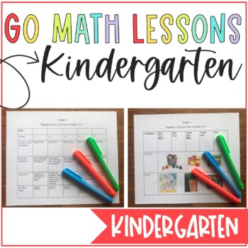 Go Math Kindergarten Lesson Plans ALL YEAR