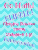 Go Math! BUNDLE! Chapters 1-12 Review Tests: Kindergarten