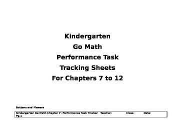Go Math Kindergarten  Performance Task Tracking Sheets for Chapters 7to12-Update