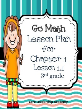 Go Math~ Lesson Plan for Chapter 1~Lesson 1.1~ 3rd grade