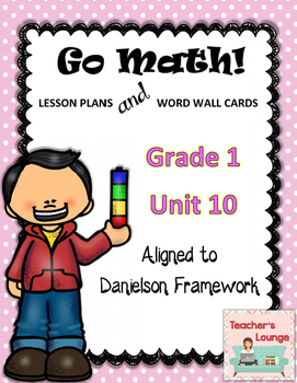 Go Math Lesson Plans Unit 10 - Word Wall Cards - EDITABLE - Grade 1