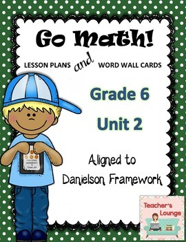 Go Math Lesson Plans Unit 2 - Word Wall Cards - EDITABLE - Grade 6