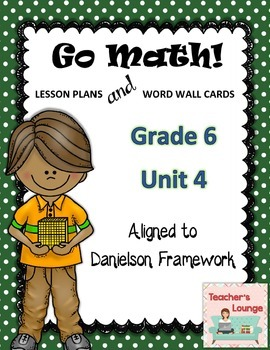 Go Math Lesson Plans Unit 4 - Word Wall Cards - EDITABLE - Grade 6