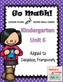 Go Math Lesson Plans Unit 6 - Word Wall Cards - EDITABLE - KINDERGARTEN