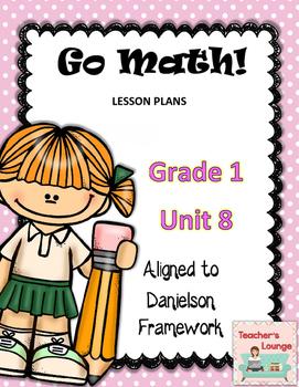 Go Math Lesson Plans Unit 8 - EDITABLE - Grade 1