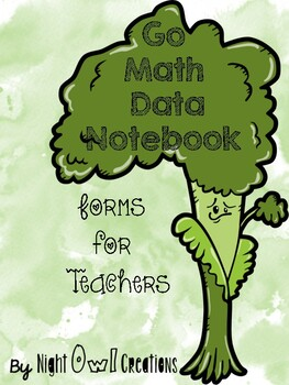 Go Math Lesson and Data Tracking Forms for Class
