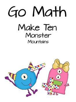Go Math Make Ten Monster Mountains