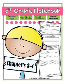 Go Math! Notebook 5th Grade CC and I Can Statements Chapter 3 & 4