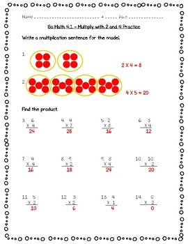 Go Math Practice - 4.1 - Multiply with 2 and 4 Practice Freebie!