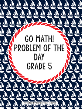 Go Math Problem of the Day- Grade 5