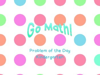 Go Math! Problem of the Day - Kindergarten