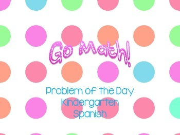 Go Math! Problem of the Day in Spanish Version 2012