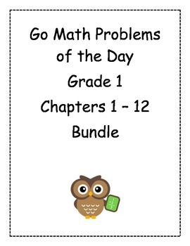 Go Math! Problems of the Day, Grade 1, Chapters 1 to 12 BUNDLE