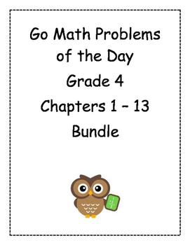 Go Math! Problems of the Day, Grade 4 (free response)