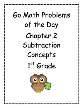Go Math! Problems of the Day for 1st Grade Chapter 2