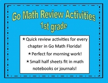 Go Math Quick Review Activities Bundle Ch.1-12