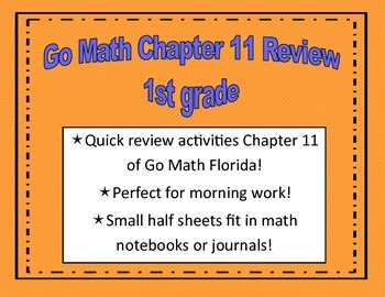 Go Math Quick Review Activities- Ch.11