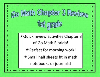 Go Math Quick Review Activities- Ch.3