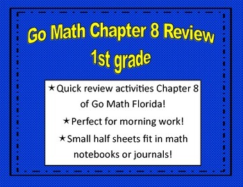 Go Math Quick Review Activities- Ch.8