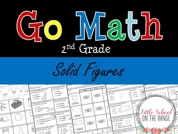 Go Math Second Grade: Chapter 15 Supplement - Solid Figures