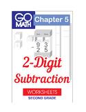Go Math Second Grade: Chapter 5 Supplement - 2 Digit Subtraction