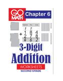 Go Math Second Grade: Chapter 6 Supplement - 3-Digit Addition