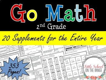 Go Math Second Grade Supplements for the ENTIRE YEAR