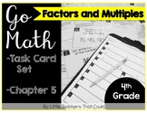 Go Math Task Cards Factors and Multiples