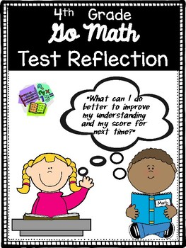 Go Math Test Reflection- 4th Grade