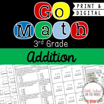 Go Math Third Grade: Chapter 4  Supplement - Addition