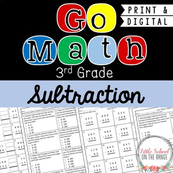 Go Math 3rd Grade: Chapter 5 Supplement - Subtraction