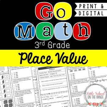 Go Math Third Grade: Chapter 1  Supplement - Place Value
