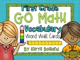 Go Math Vocab Word Wall Cards {All 62 First Grade Words}{Common Core Aligned}