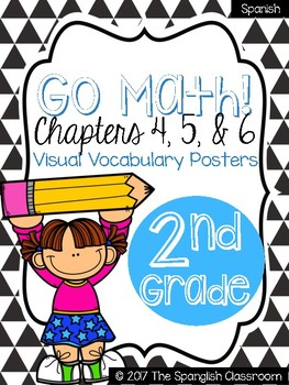 Go Math! Vocabulary Posters in Spanish- Chapters 4, 5, & 6