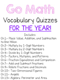 Go Math Vocabulary Quizzes FOR THE YEAR!