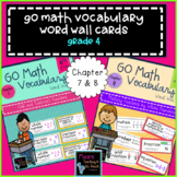 Go Math Vocabulary Word Wall Cards Chapter 7 & 8, Grade 4
