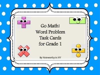 Go Math!  Word Problem Task Cards for Grade 1