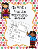 Go Math Worksheets - 4th Grade - Entire Year
