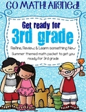 Go Math aligned 2nd Grade Getting Ready for 3rd Grade SUMMER THEMED PACKET