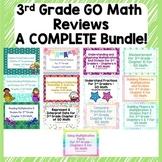 Go Math's 3rd Grade Reviews - COMPLETE Bundle!