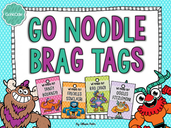 Go Noodle Brag Tags {Freebie}