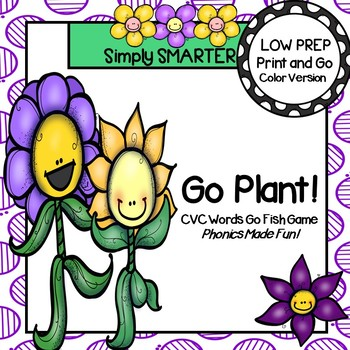 Go Plant!:  LOW PREP CVC Words Spring Themed Card Game