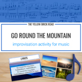 Go Round the Mountain: an improvisation exercise for elementary music