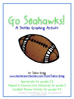 Go Seahawks! 3-5 Skittles Graphing Activity CCSS Football Super Bowl Fun!