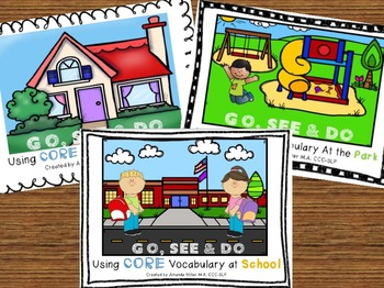 Go, See & Do BUNDLE: Core Vocabulary At School, Home and Park